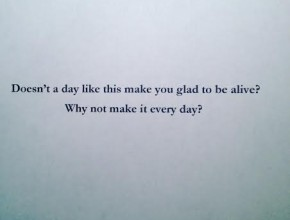 Why not make it every day